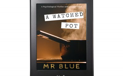A Watched Pot: A psychological thriller with a killer twist